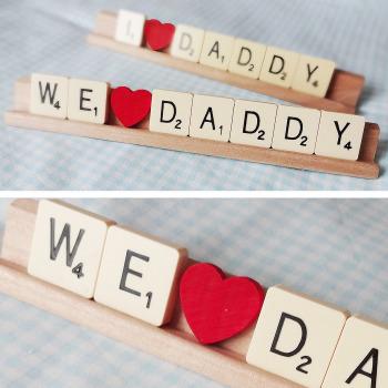 We love Daddy scrabble plaque
