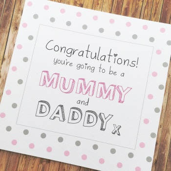 Mummy & Daddy-To-Be Congratulations Card