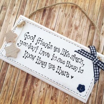 Friends are like stars quote plaque