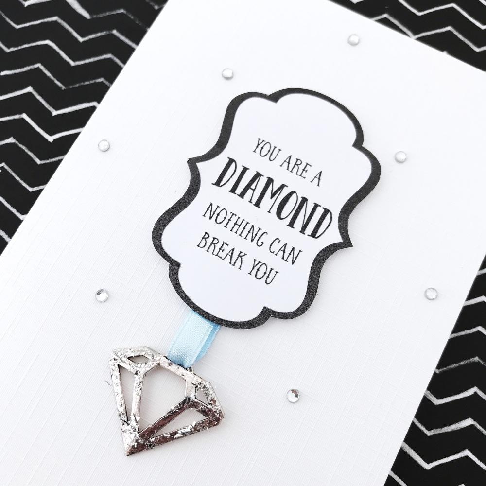You are a diamond strength card