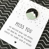 Miss You Across The Miles Pin