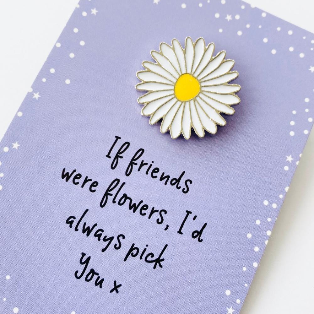 Friend flower pin