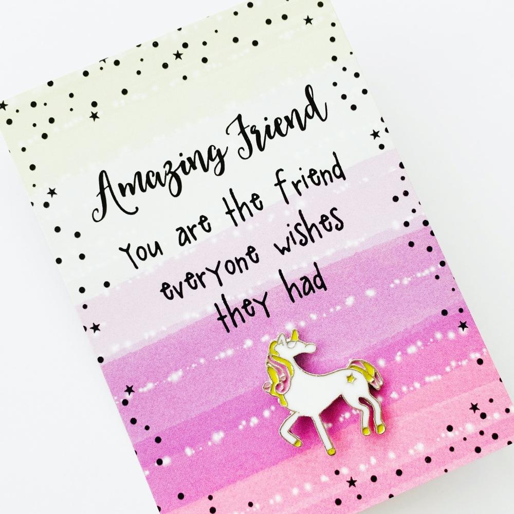 Amazing friend unicorn pin