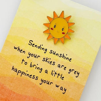 Sending Sunshine Pin