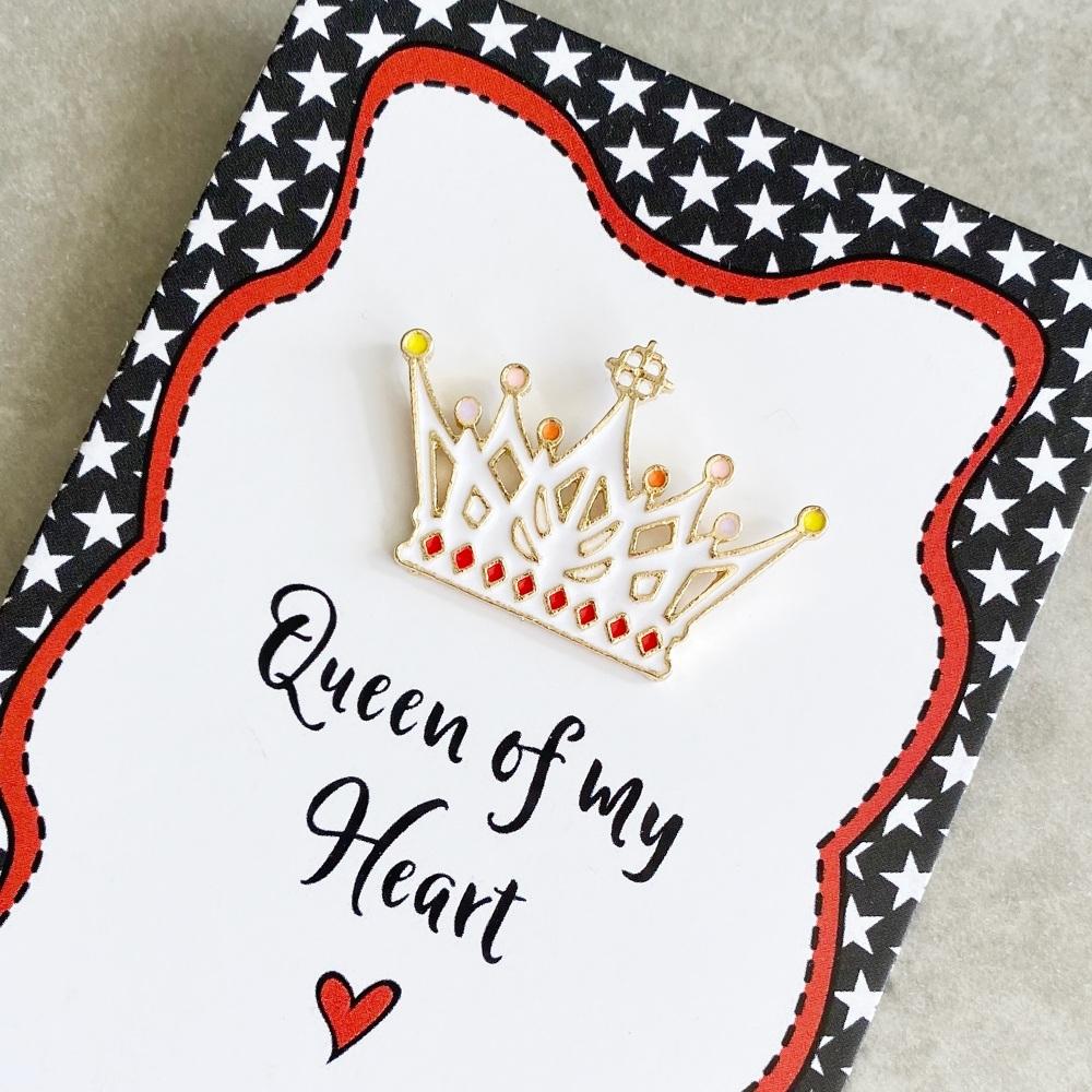 Queen Of My Heart Pin