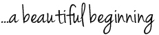 text_beautiful_beginning