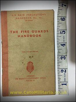 ARP No14 - The Fire Guards Handbook 1942