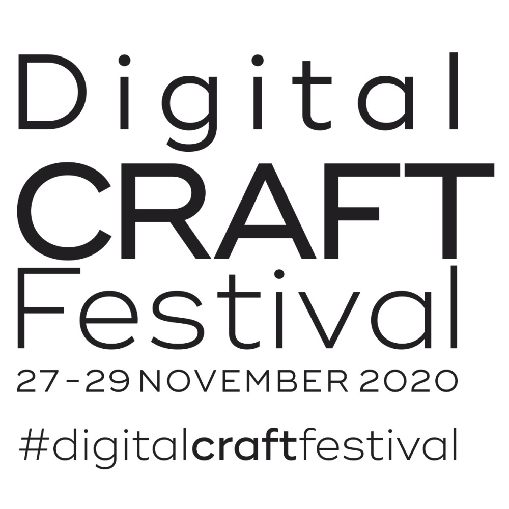 Digital Craft Festival Workshop Saturday 28th November 10.00am Zoom