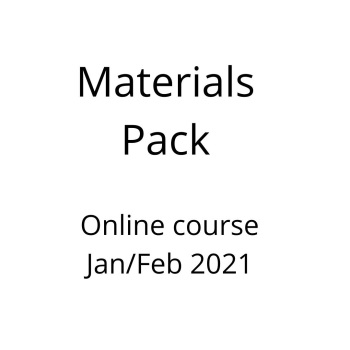 Materials pack for  online evening course January 2021