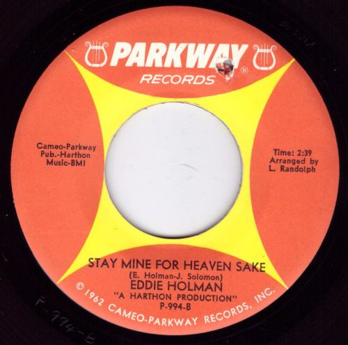 Eddie Holman - Stay Mine For Heaven's Sake