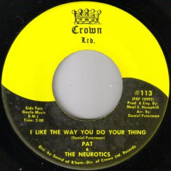 PAT AND THE NEUROTICS - I LIKE THE WAY YOU DO YOUR THING