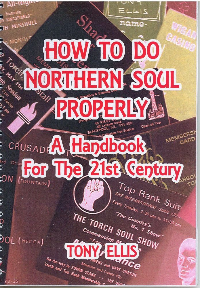 HOW TO DO NORTHERN SOUL PROPERLY - TONY ELLIS