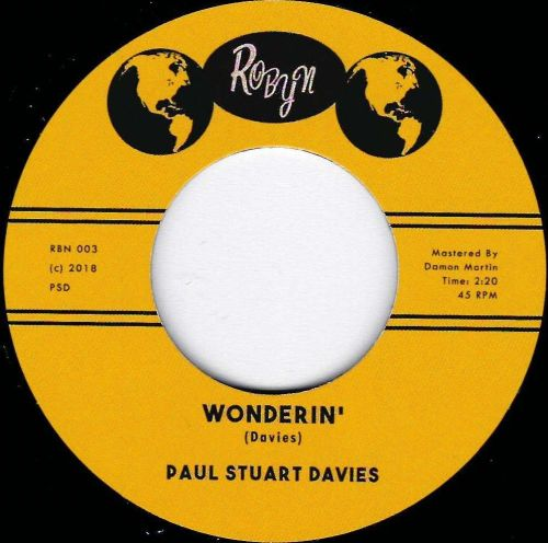 PAUL STUART DAVIES - WONDERIN' / LOVIN' ME STRONGER
