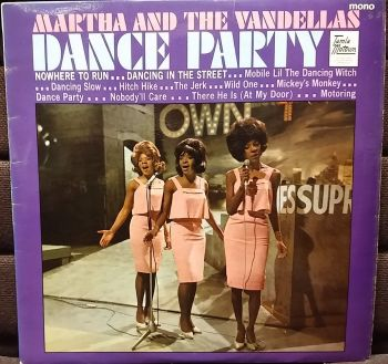 MARTHA REEVES AND THE VANDELLAS - DANCE PARTY