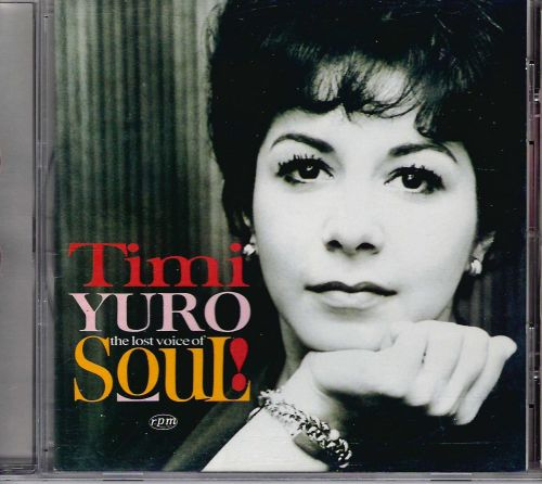 TIMI YURO - THE LOST VOICE OF SOUL CD