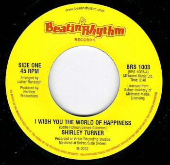 SHIRLEY TURNER - I WISH YOU THE WORLD OF HAPPINESS / PRELUDES - DEEPER THAN THAT