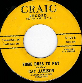 GAY JAMISON - SOME DUES TO PAY