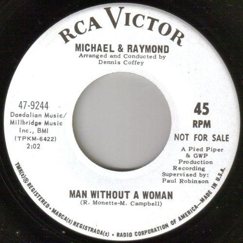 MICHAEL AND RAY - MAN WITHOUT A WOMAN