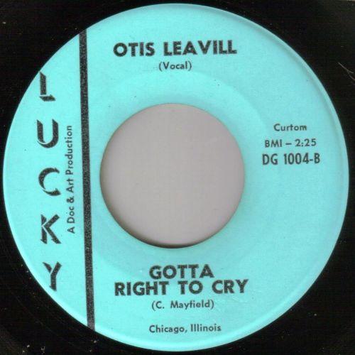 OTIS LEAVILL - GOTTA RIGHT TO CRY