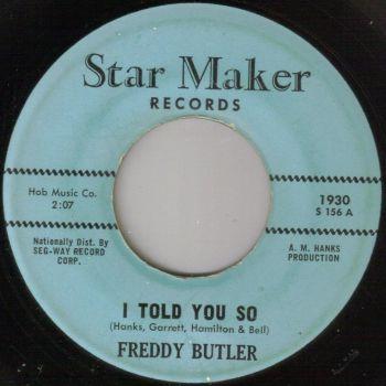 FREDDY BUTLER - I TOLD YOU SO