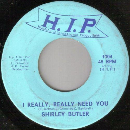 SHIRLEY BUTLER - I REALLY REALLY NEED YOU