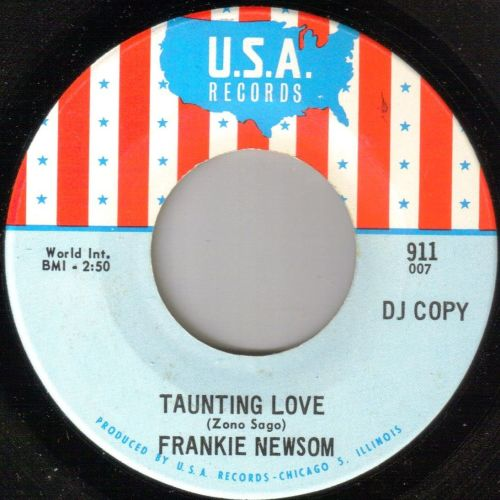 FRANKIE NEWSOM - TAUNTING LOVE/ IT'S A SHAME