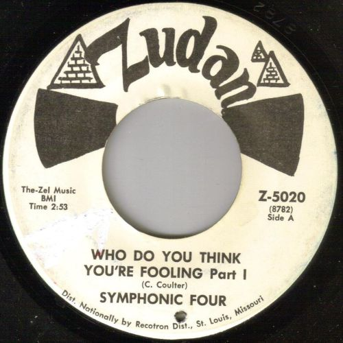 SYMPHONIC FOUR - WHO DO YOU THINK YOU'RE FOOLING pt1