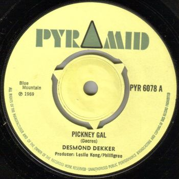 DESMOND DEKKER - PICKNEY GAL