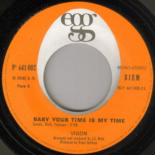 VIGON - BABY YOUR TIME IS MY TIME