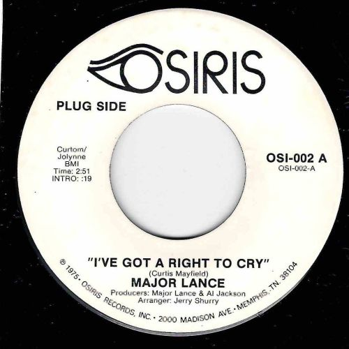 MAJOR LANCE - I'VE GOT A RIGHT TO CRY