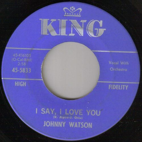 JOHNNY WATSON - I SAY, I LOVE YOU
