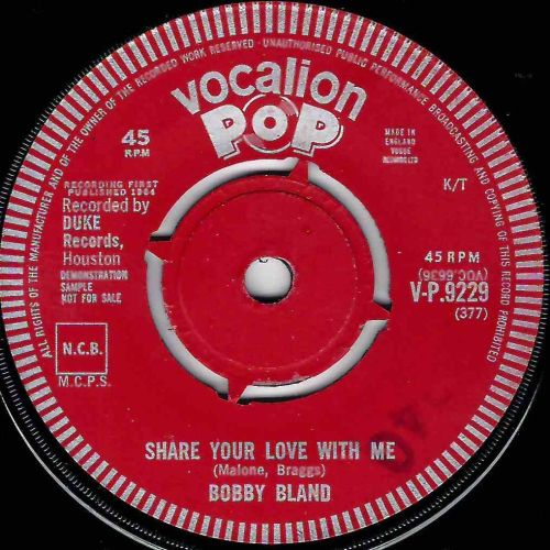 BOBBY BLAND - SHARE YOUR LOVE WITH ME / AFTER IT'S TOO LATE