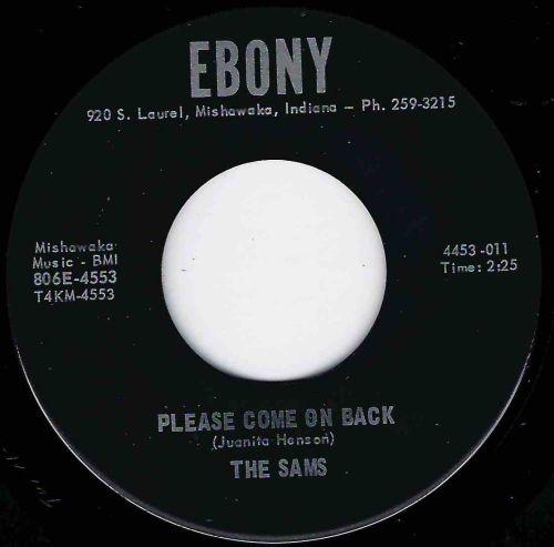 SAMS - PLEASE COME ON BACK - EBONY