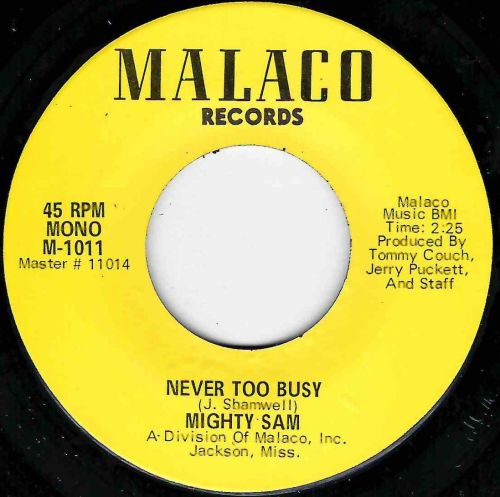 MIGHTY SAM - NEVER TOO BUSY