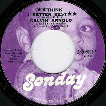 CALVIN ARNOLD - THINK I BETTER REST