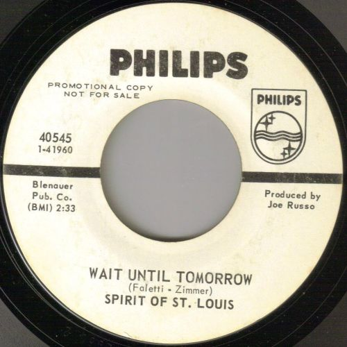 SPIRIT OF ST. LOUIS - WAIT UNTIL TOMORROW