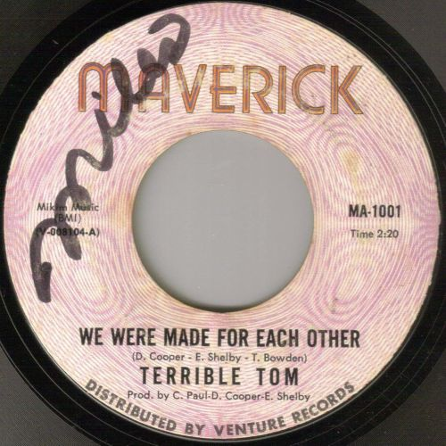 TERRIBLE TOM - WE WERE MADE FOR EACH OTHER / LOVING CUP