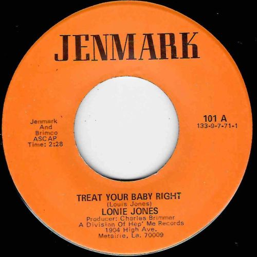 LONIE JONES - TREAT YOUR BABY RIGHT