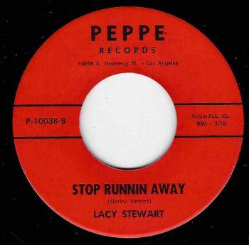 LACY STEWART - STOP RUNNING AWAY