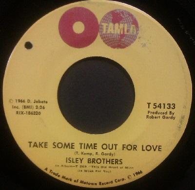 Isley Brothers - Take Some Time Out For Love