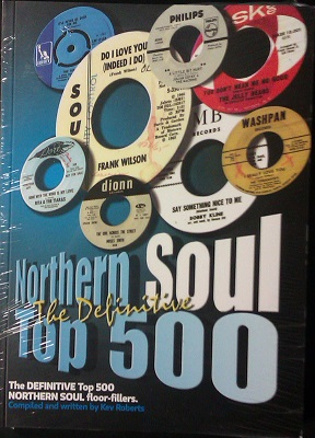 Northern Soul Top 500 - Kev Roberts