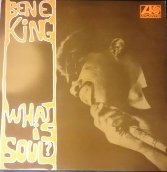 Ben E. King - What Is Soul