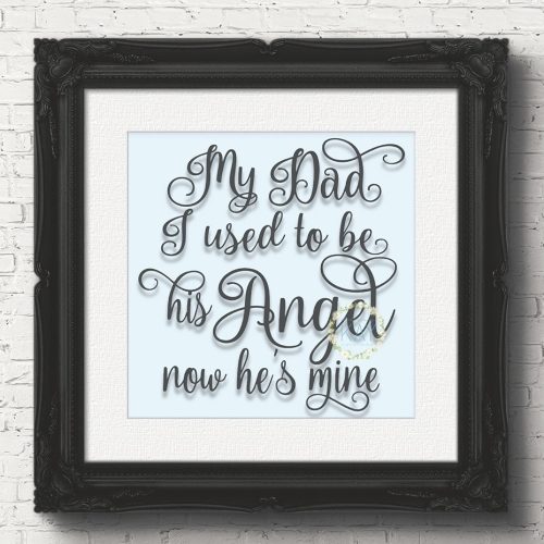 My dad i used to be his angel now hes mine v97 vinyl box frame sticker