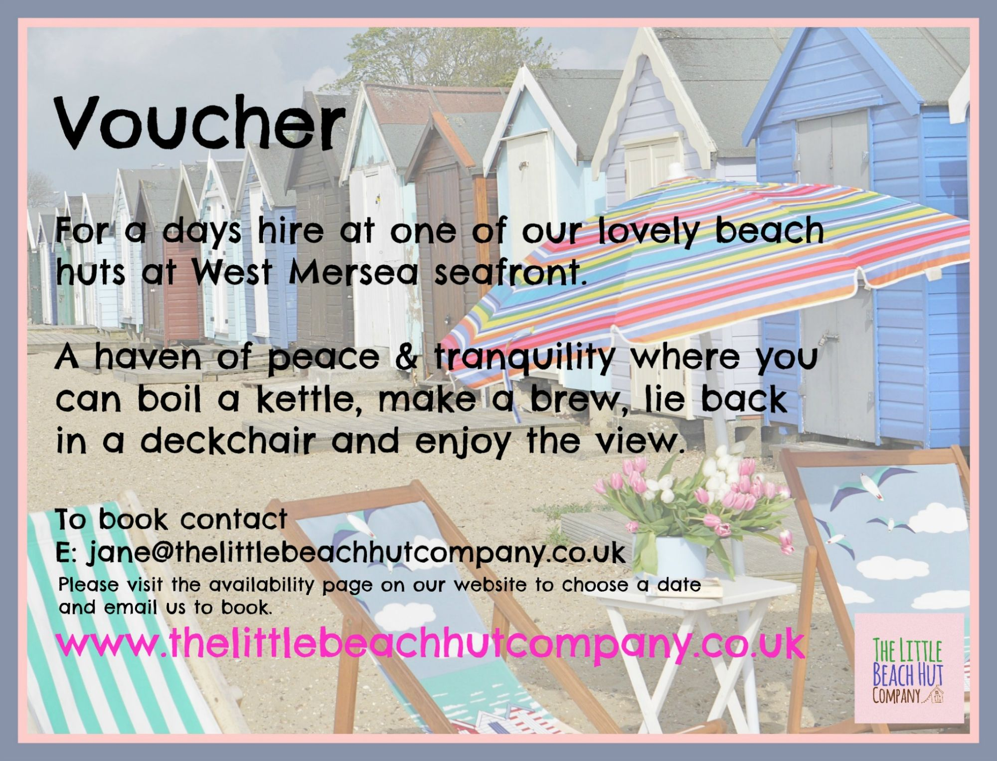 Vouchers Are Available For A Days Hire In The Beach Hut Of Your Choice   A  Great Gift Idea And Are Valid For 12 Months.  How To Make Vouchers
