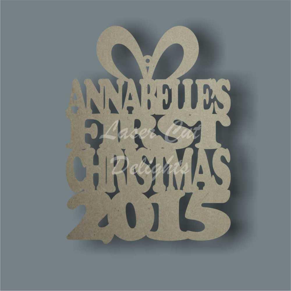 Bauble Present - 'Names' First Christmas 2015 10cm 3mm