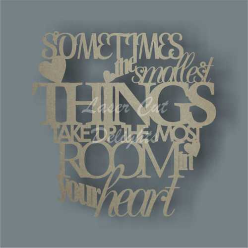 Sometimes the smallest things take up the most room in your heart 25cm 3mm
