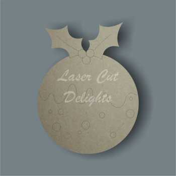 Bauble Christmas Pudding / Laser Cut Delights