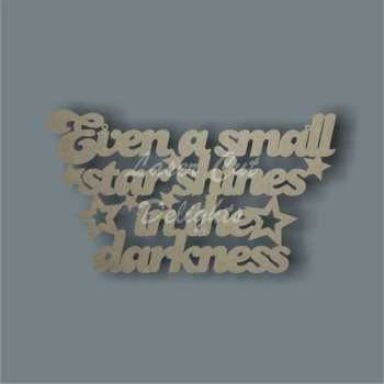 Even a small star shines in the darkness 3mm 35x20cm