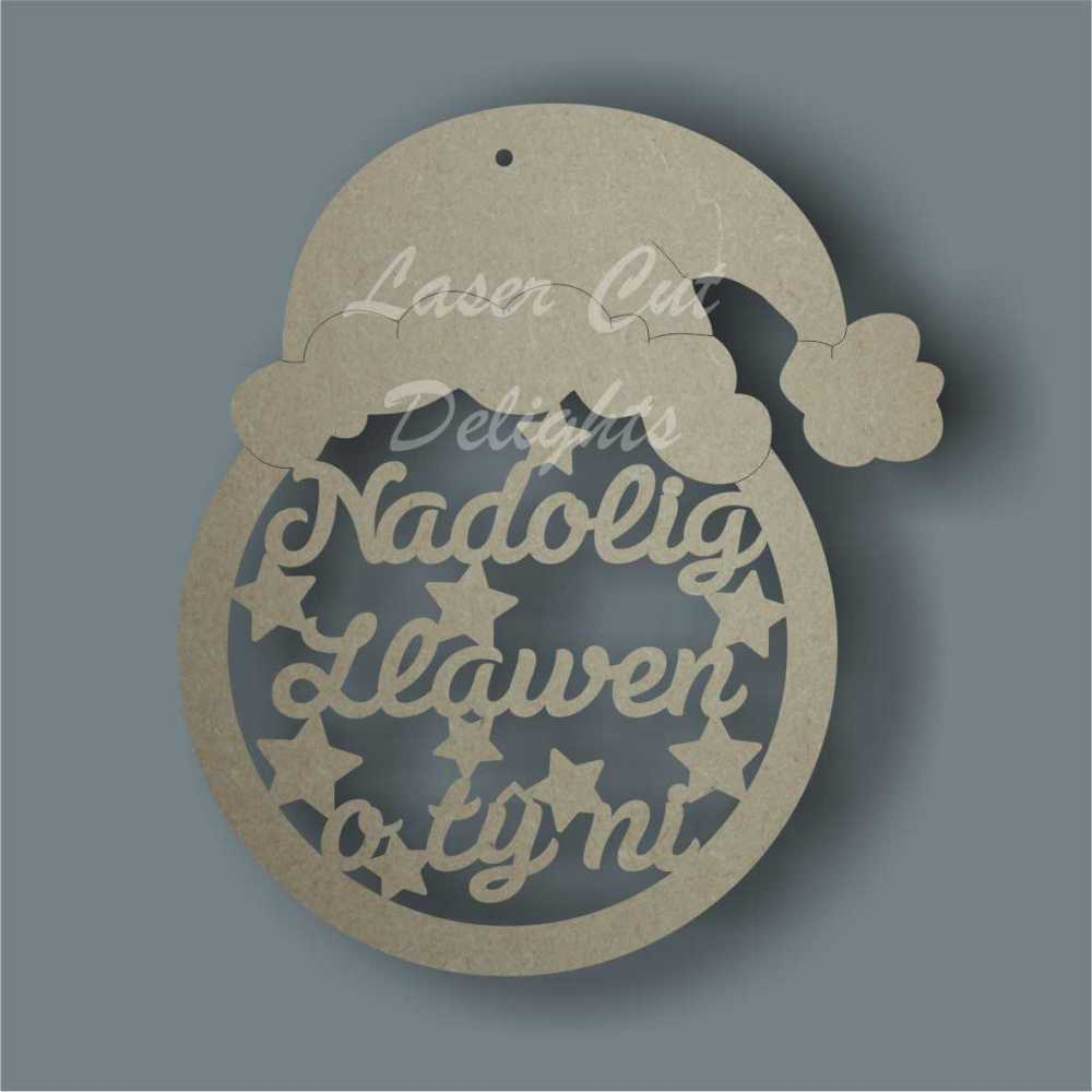 Bauble - Nadolig Llawen o ty ni  with hat / Laser Cut Delights