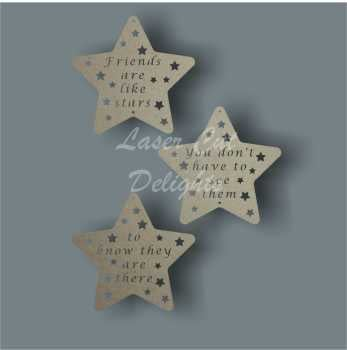 Star (friends are like stars...) x3 / Laser Cut Delights
